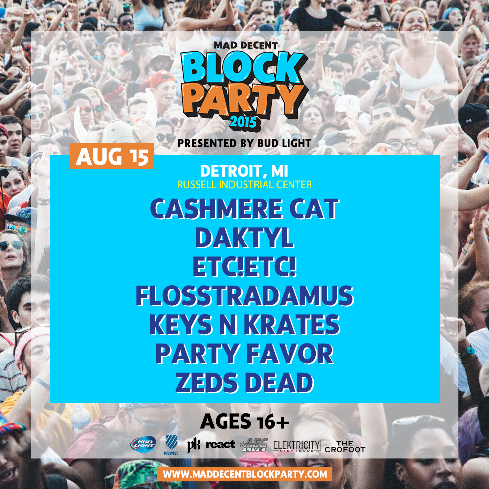 MAD DECENT BLOCK PARTY DETROIT