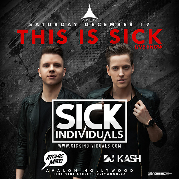 This is Sick + Atomic Mike, DJ Kash