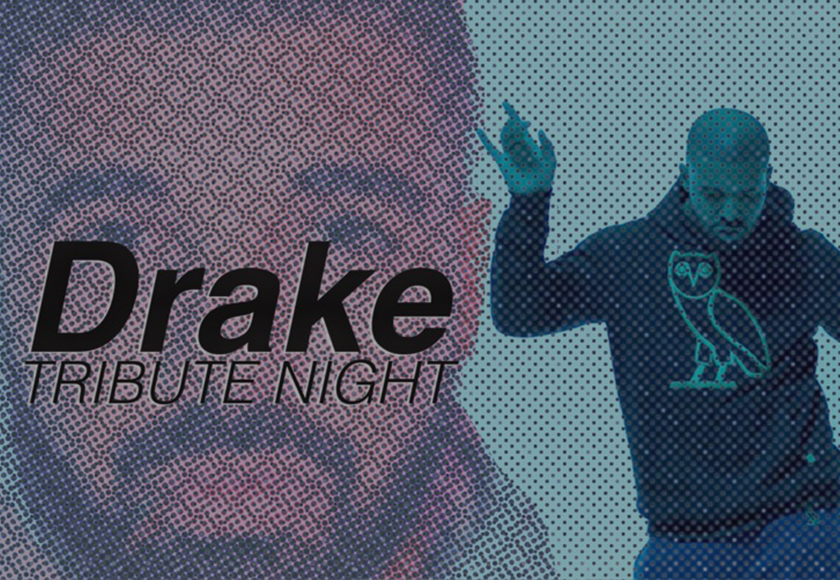 Drake Tribute Night