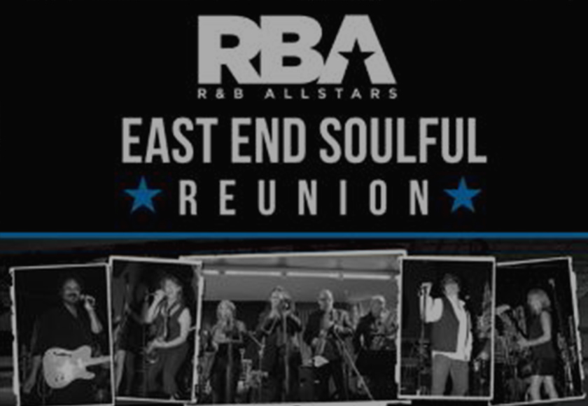 EAST END SOULFUL REUNION
