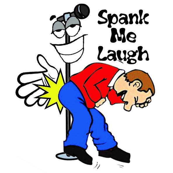 'Spank me Laugh' Comedy Show