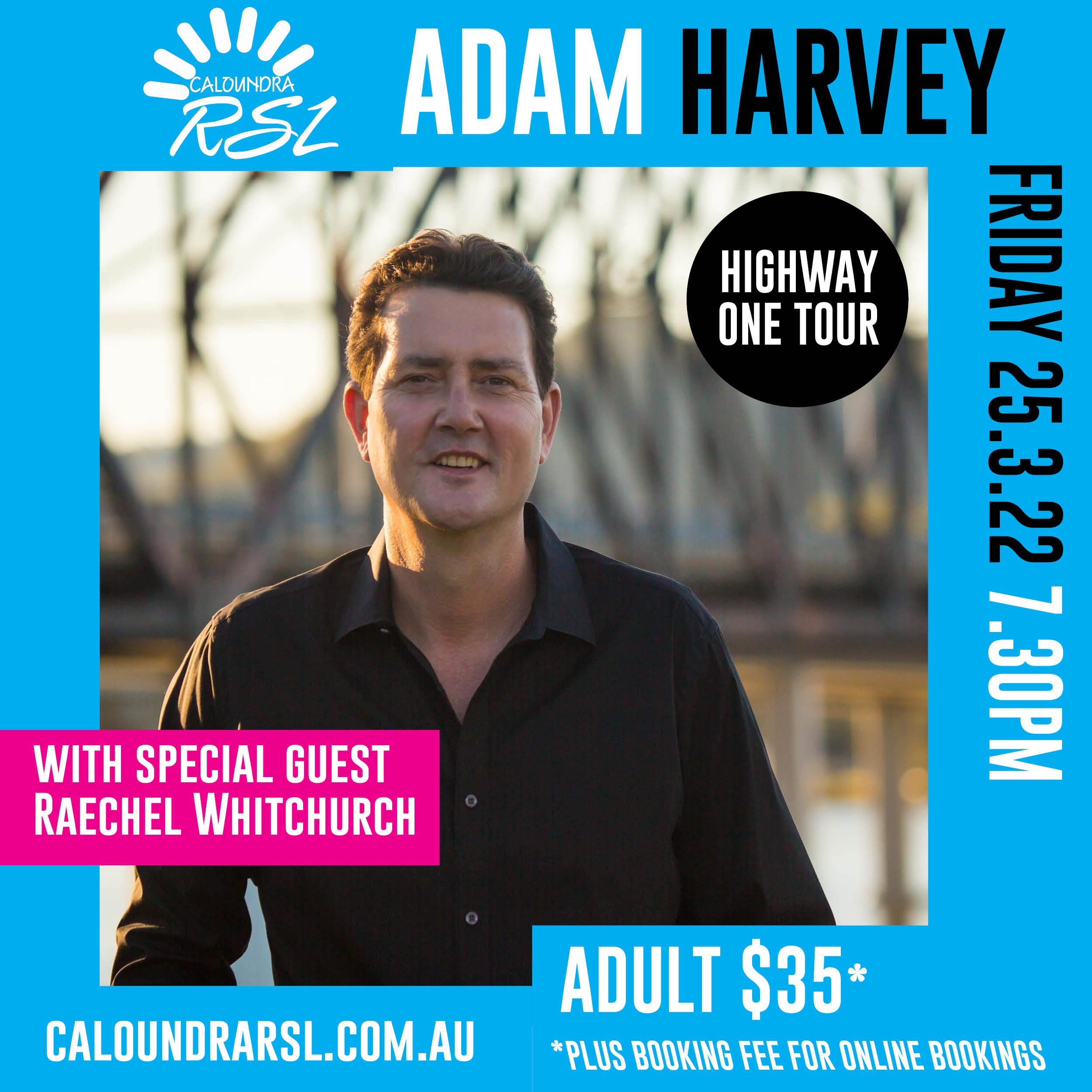 Adam Harvey: Highway One Tour