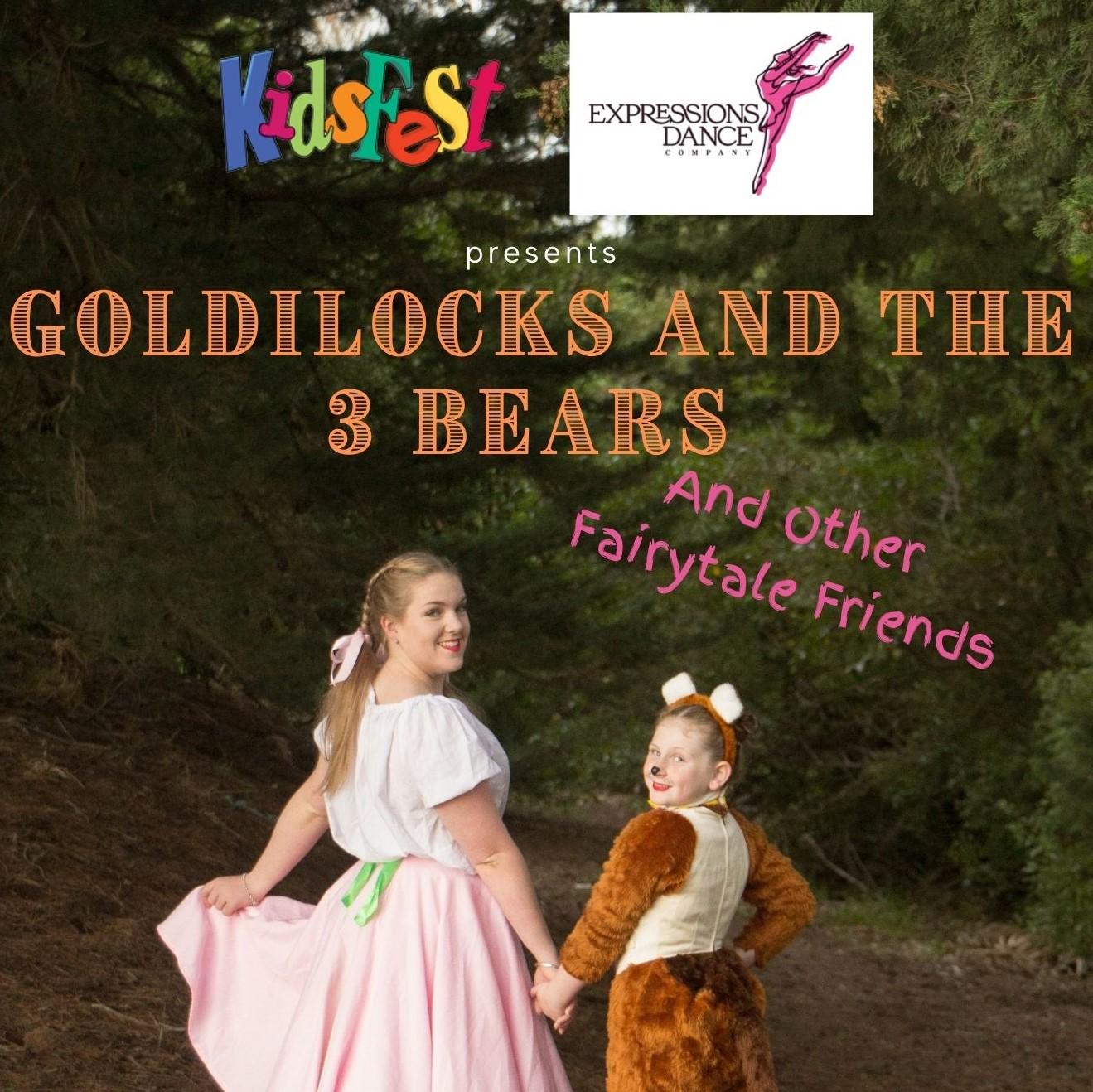 KidsFest - Goldilocks and the 3 Bears