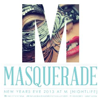 MASQUERADE NYE 2013 AT M: Main Image