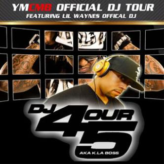 DJ 4OUR 5IVE - LIL WAYNE'S Dj: Main Image