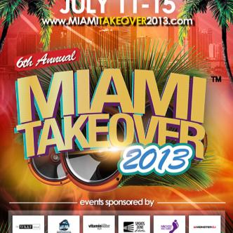 6th ANNUAL MIAMI TAKEOVER: Main Image