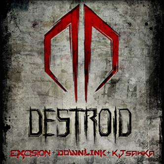 Excision presents Destroid: Main Image