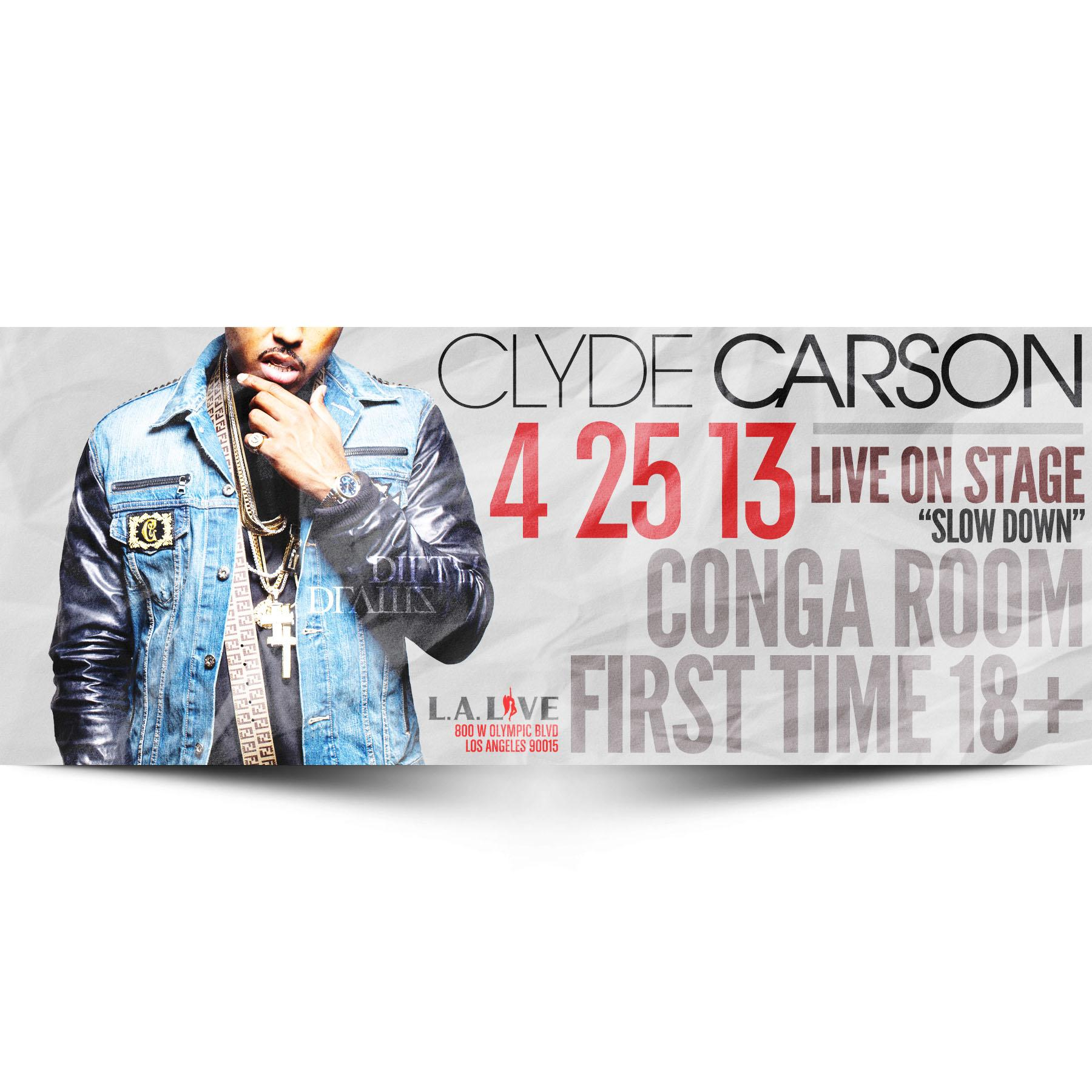 Clyde Carson Live Tickets - The Conga Room at LA Live on April 25 ...