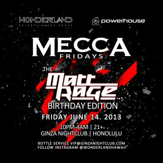 MECCA FRIDAYS- Matt Rage B-DAY: Main Image