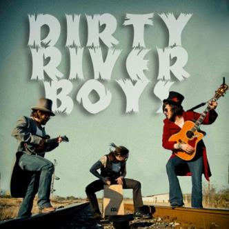 Dirty River Boys: Main Image