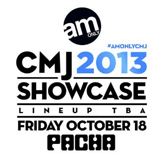 AM ONLY CMJ SHOWCASE 2013: Main Image