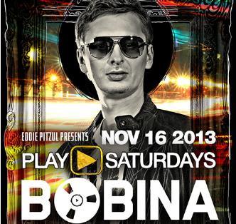 Play ► Saturdays: Bobina: Main Image