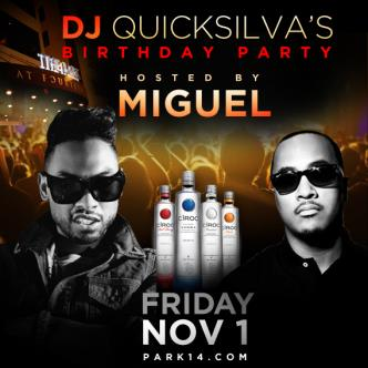 Dj QuickSilva hosted by Miguel: Main Image