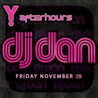 DJ DAN at Y Afterhours: Main Image