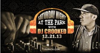 #ParkSaturdays with DJ Crooked: Main Image