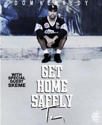 Dom Kennedy with SKEME: Main Image