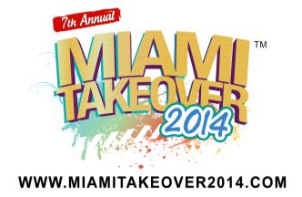 Miami Takeover 2014: Main Image