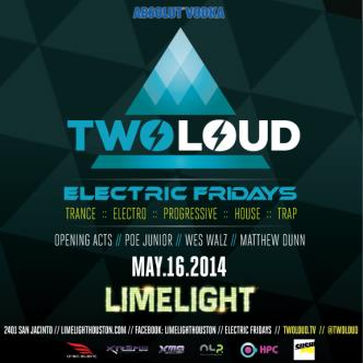 TwoLoud | Electric Fridays: Main Image