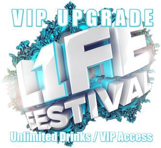 1LIFE FESTIVAL- VIP UPGRADE: Main Image