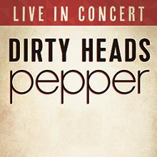 Pepper and Dirty Heads: Main Image