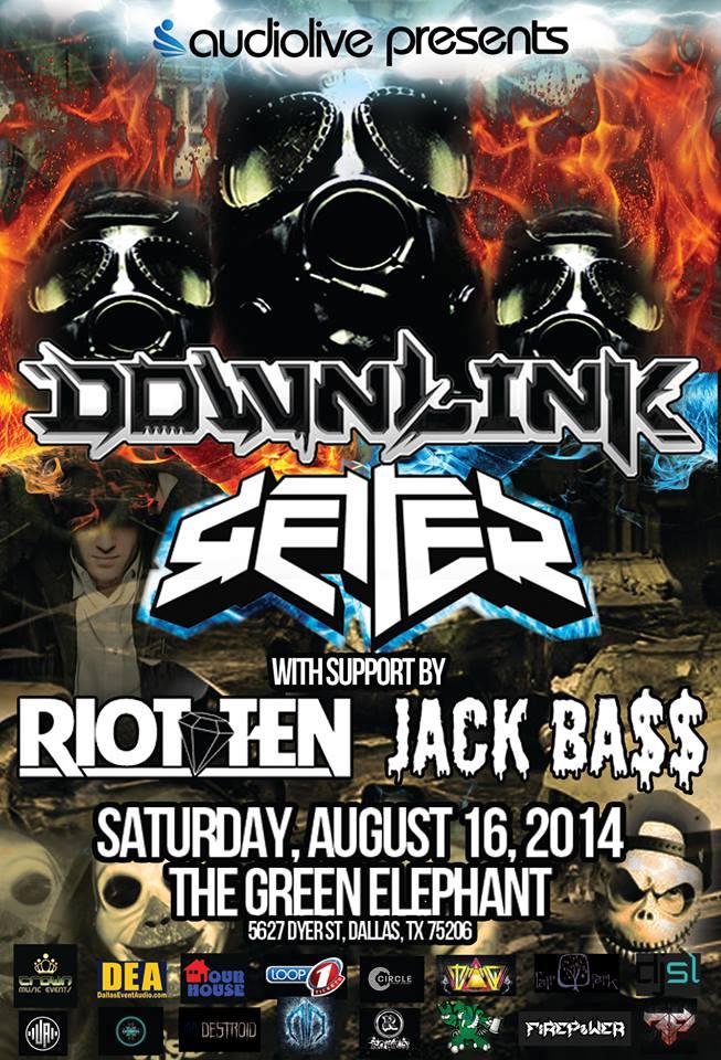 AudioLive Presents: Downlink + Getter ft  Riot Ten/Jack Bass