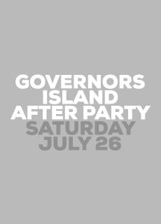 GOVERNORS ISLAND AFTER PARTY: Main Image