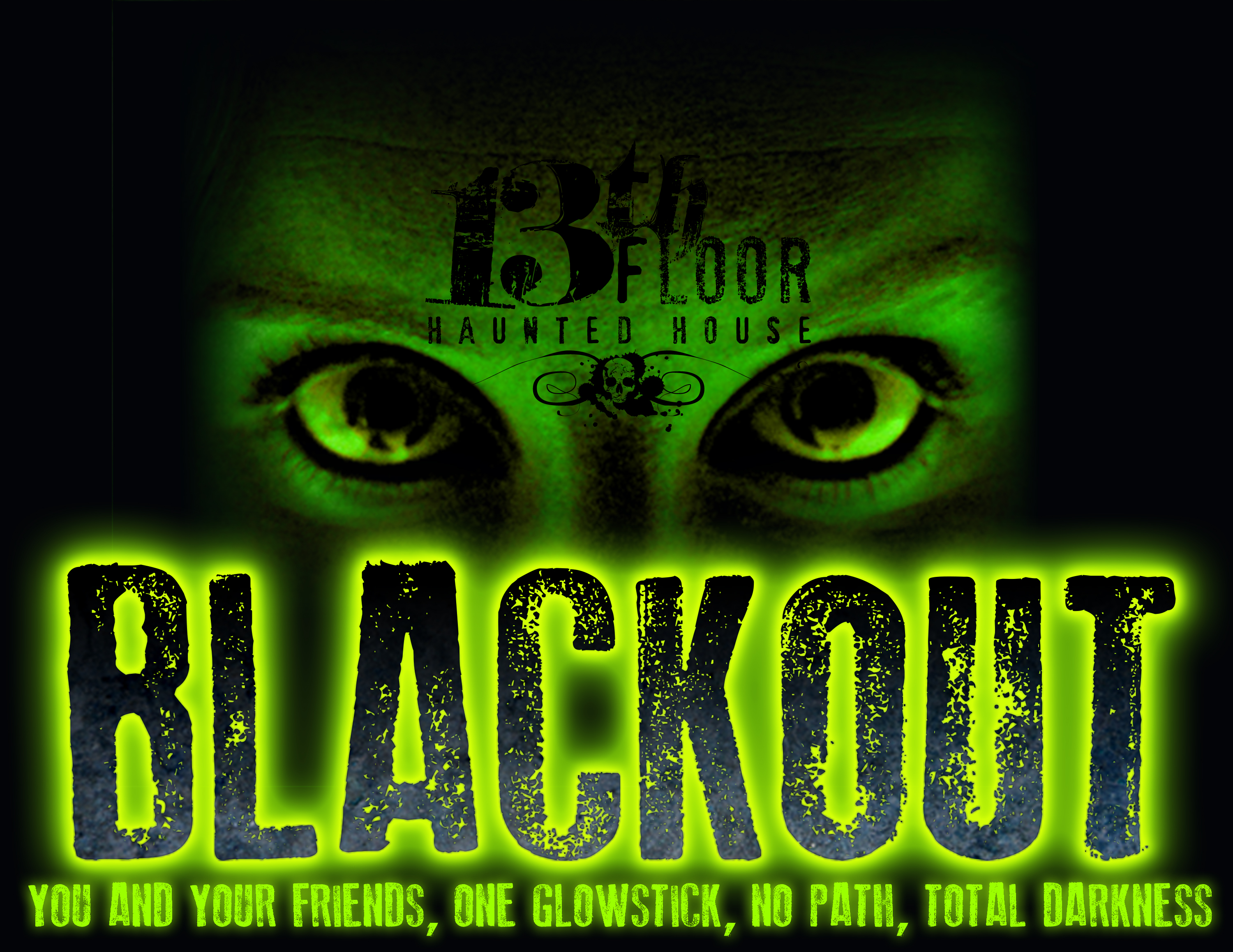 Blackout sat nov 8th tickets 11 08 14 for 13th floor haunted house tickets