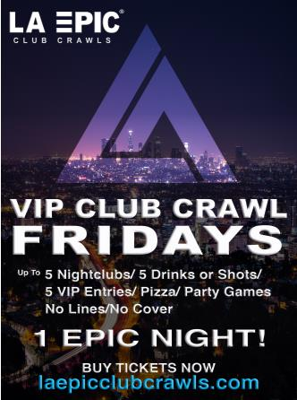 VIP Club Crawl in Hollywood, Los Angeles