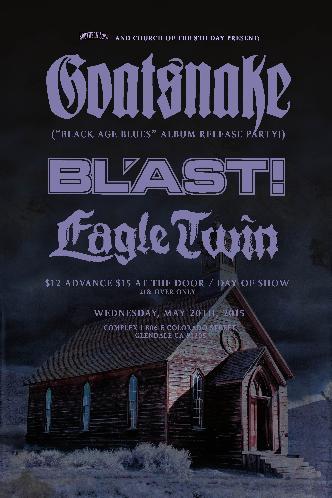 Goatsnake / Bl'ast / Eagle Twin: Main Image