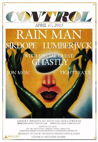 Rain Man, Sikdope, Lumberjvck, Ghastly: