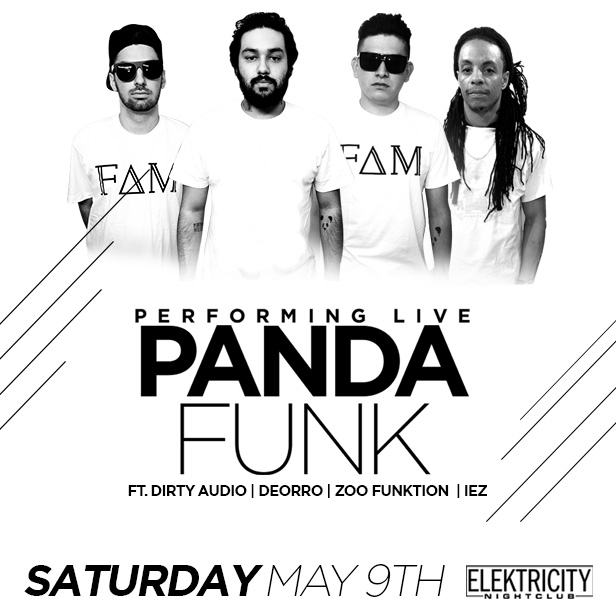 Panda Funk Ft Dirty Audio Deorro More Tickets 05 09 15