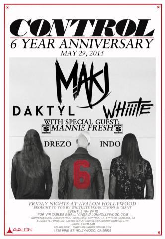 CONTROL 6th Anniversary : MAKJ, Daktyl, & Mannie Fresh: