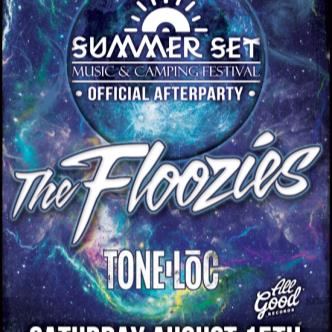 Summer Set Fest After Party - The Floozies w/ Tone Loc