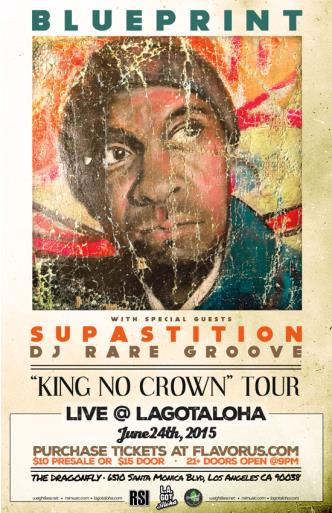 LA Got Aloha: Blueprint / King No Crown Tour: Main Image