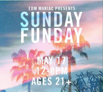 EDM Maniac Presents: Sunday Funday: Main Image
