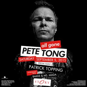All Gone Pete Tong & Patrick Topping #UndergroundStory: Main Image
