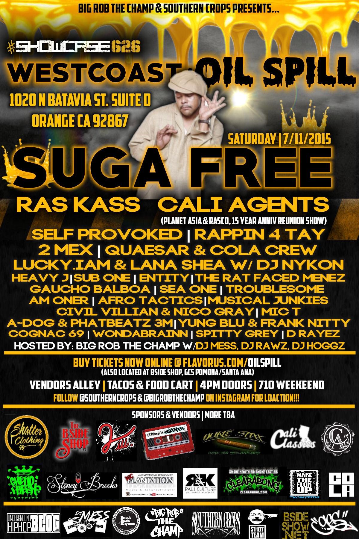 Westcoast: OIL SPILL w/Suga free Tickets 07/11/15