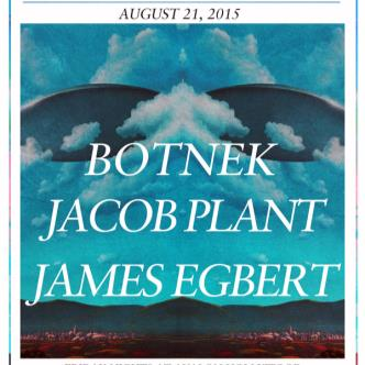 Botnek, Jacob Plant, James Egbert-img