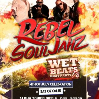 Wet Beats 4th of July Celebration Featuring REBEL SOULJAHZ-img