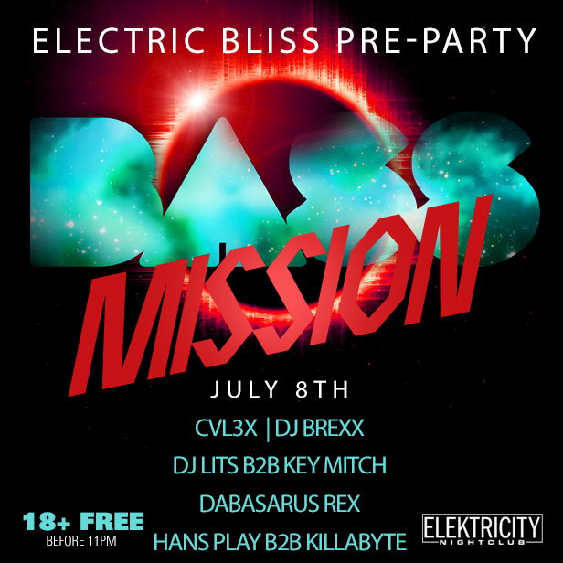 Bass Mission Electric Bliss Pre Party 18 Free Before