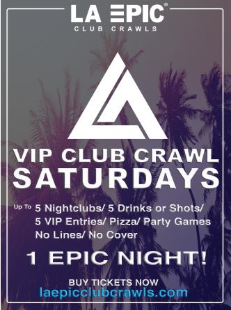 NYE 2017 VIP Club Crawl in Hollywood, LA Epic Club Crawls