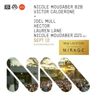 NICOLE MOUDABER & FRIENDS @ THE BROOKLYN MIRAGE: Main Image