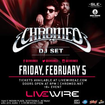 Chromeo DJ Set-img