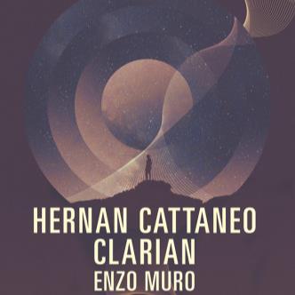 Hernan Cattaneo, Clarian, Enzo Muro-img