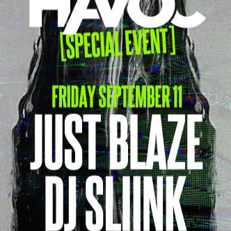 Havoc [Special Event] ft. Just Blaze & Sliink (18+)-img