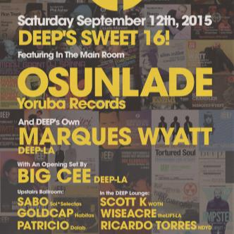 DEEP SWEET 16 YEAR ANNIVERSARY FEATURING OSUNLADE-img