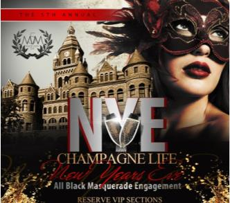 New Years Eve 2016 CHAMPAGNE LIFE:  Masquerade Party