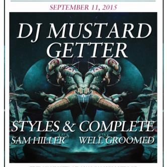 DJ Mustard, Getter, Styles & Complete-img