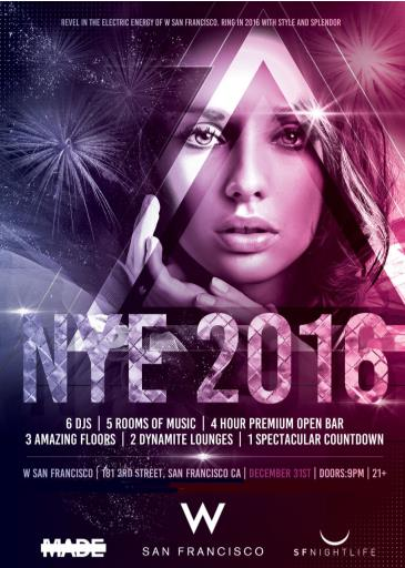 NYE 2016 at W Hotel SF