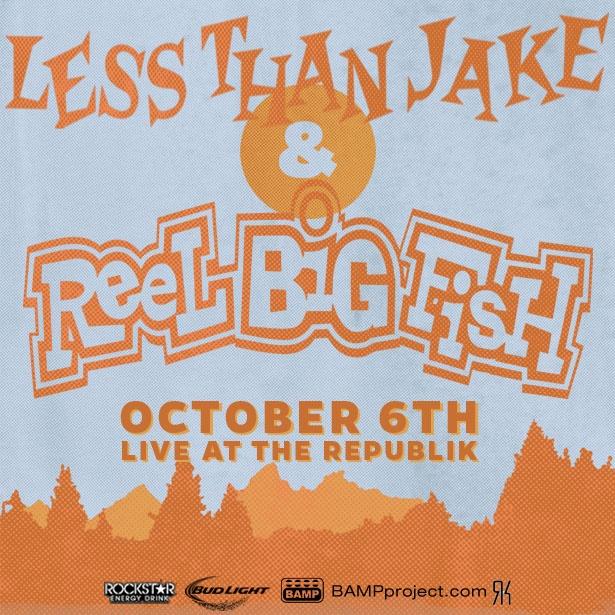 Reel Big Fish Less Than Jake Tickets 100615